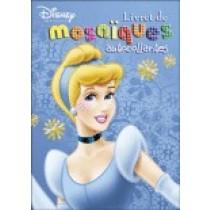 Disney Princesse : Livret de mosaïques autocollantes