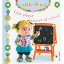 Little Girl : Lisa Plays Teacher At School