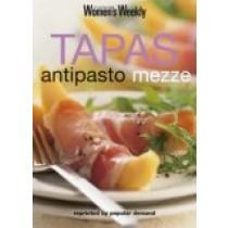 "Tapas, Antipasto, Mezze (""Australian Women's Weekly"")"