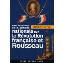 Lettre à un membre de l'Assemblée nationale: sur la Révolution française et Rousseau