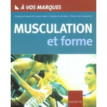 A vos marques : Musculation