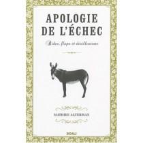 Apologie de l'échec : Bides, flops et désillusions