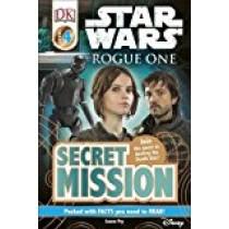 Star Wars: Rogue One Secret Mission (DK Readers Level 4)
