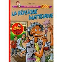 Jules, tome 2 : La Réplique inattendue